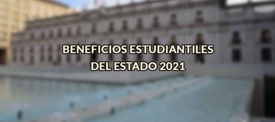 Beneficios estudiantiles del Estado 2021
